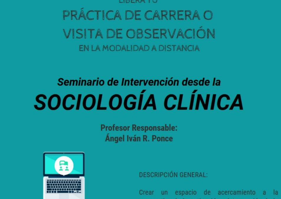 Sociocaribe organiza seminario de intervención desde la sociología clínica en la UNAM (Universidad Autonoma de Mexico)