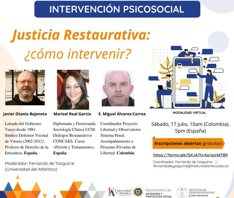 Inscripciones abiertas al X Seminario Virtual Internacional de Intervención Psicosocial: Justicia Restaurativa ¿Cómo intervenir?